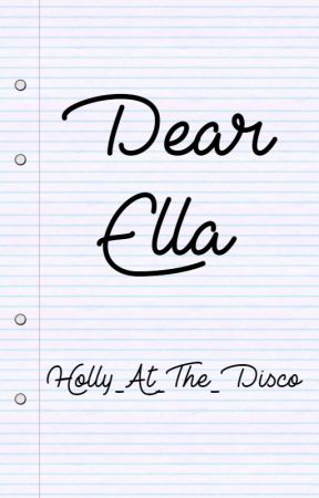 Dear Ella || Brendon Urie by Holly_At_The_Disco