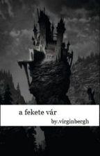 a fekete vár by virginbergh