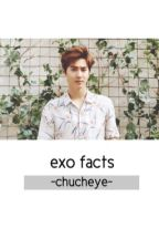 EXO Facts by iyoongination