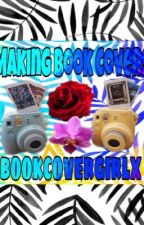 Making Book Covers by bookcovergirlx