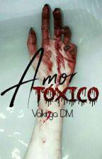 Amor Tóxico. by Beetlejuice13