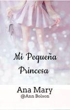 Mi pequeña princesa by AnnBolson