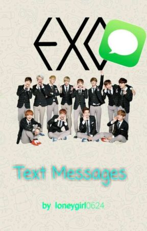 EXO Text Messages by lonelygirl0624