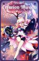 Crimson Illusion || Fairy Tail  [✔️] by blxeskies-