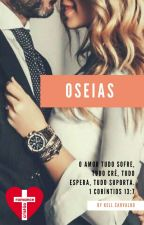 Oseias - Livro 04 by Kells2Carvalho