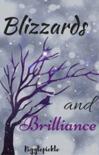 Blizzards and Brilliance  by Pigglepickle