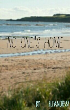 No One's Home by Eleanor357