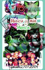 Música y más Música. [MLB] (Pausada) by yarumi27072004