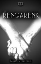 Rengarenk by DreamDirecttor