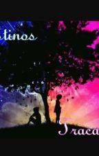 Destinos Traçados  by criaturas002