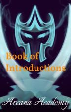 Arcana Academy: Book of Introductions by SmallDragonoftheSun