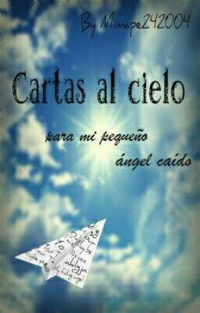Cartas al cielo (para mi pequeño Ángel caído) by Mimape242004
