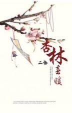 Hạnh lâm mùa xuân ấm áp - Nhị Kháp (xuyên - nữ cải nam trang) by nguyetly_acc1