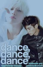 Dance, Dance, Dance [2min] by AddictedToMxM