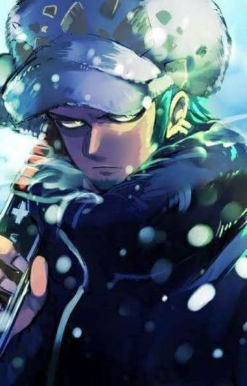 One Piece ~Trafalgar Law x Reader ~ - Demon-ya - Wattpad