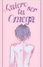 Quiero ser tu Omega (kailen)(M-preg) by Aloy_R