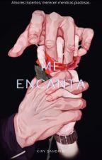 Me ENCANTA by Kiry-Sandria
