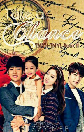 Take a Chance  (TMYH-TMYL 2) by MizzyMee