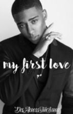my first love  by DesAcrossTheStreet