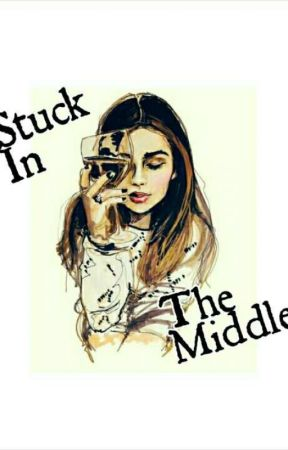 Stuck In The Middle by chantetoby