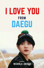 ILY From Daegu [VKook, YoonMin] by nichola_arisue