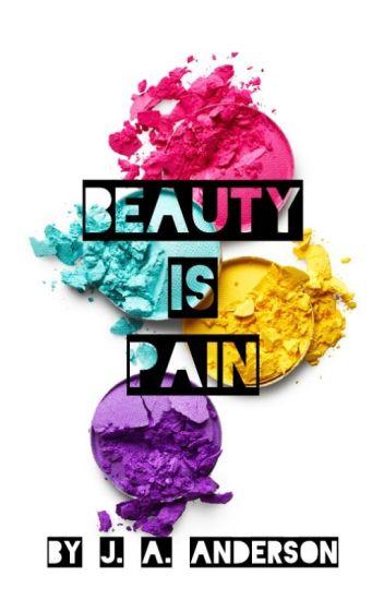 Beauty Is Pain √