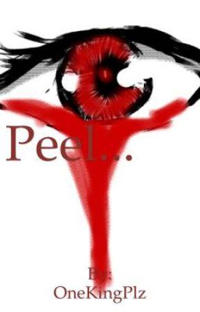 PEEL... by OneKingPlz
