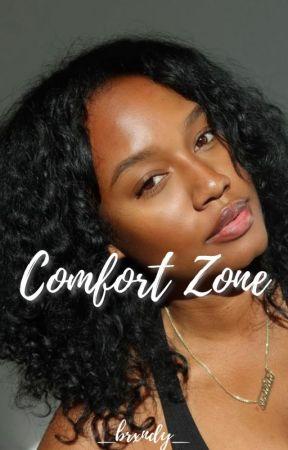 Comfort Zone by _Brxndy_