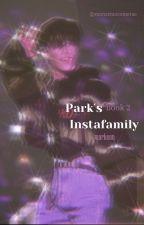 The Park's InstaFamily #2 by MonstruoComeTae