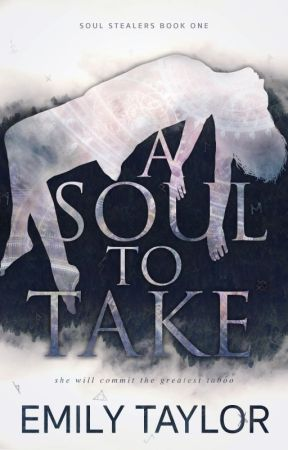 A Soul to Take (Soul Stealers 1) [PUBLISHED DEBUT] by _anothermisfit_
