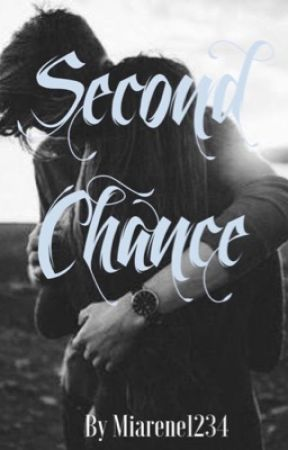 Second Chance by Miarene1234