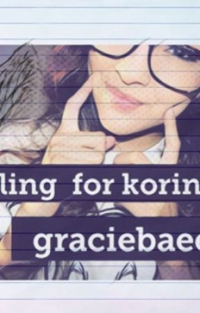 Falling for Korinna by graciebaee