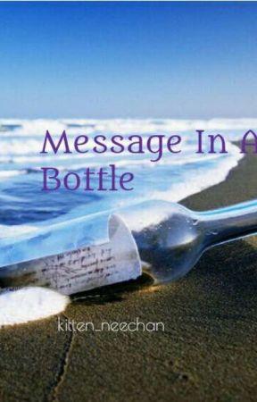 Message In A Bottle by kitten_neechan