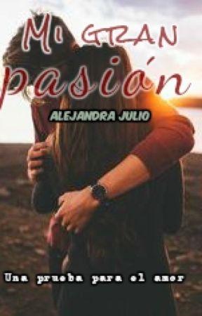 Mi Gran Pasión...❤ by alejandrajulio39