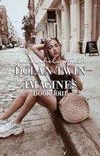 dolan twin ➳ imagines [4] by -princessdolan