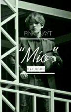 Mío [Baeksoo](TERMINADA) by PINKYNAYT
