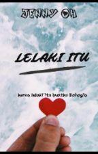 LELAKI ITU  by JennyOh_