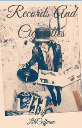 Records and Cigarettes  by LiliCoffman