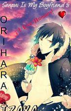 """Senpai Is My Boyfriend 8 """"Orihara Izaya""""  by UsagiZugar"""