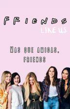 Friends Like Us » Pretty Little Liars.  (Pausada) by GlimmerHastings