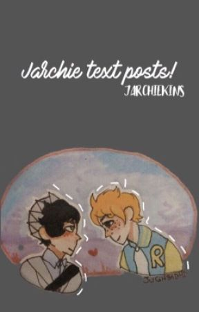 Jarchie text posts! by lgbtdale