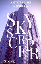 SkyScraper (Hiatus) by Elizabeth-Stone