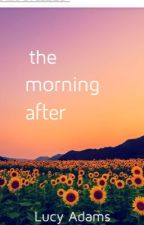 The Morning After by lucylou086