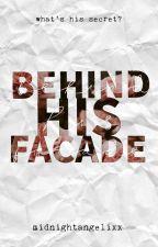 Behind His Facade by midnightangelixx