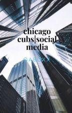 Social Media   Chicago Cubs by gabcxx