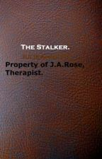 The Stalker. by JulieAnnette