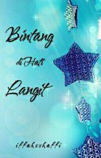 Bintang di Hati Langit (21 Bagian) by romanceholic