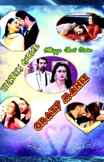 Crazy's- Abhigya OS Collections (Viewer's choice)