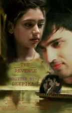 THE_REVENGE (Completed) by deepika34nigm
