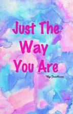 Just the way you are by Jenelleven